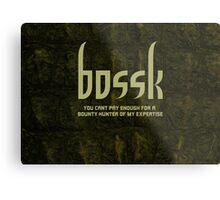 Bossk Metal Print