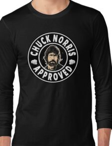 Chuck Norris Approved Long Sleeve T-Shirt