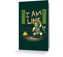 I am Link! Greeting Card