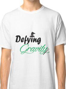 Defying Gravity Classic T-Shirt