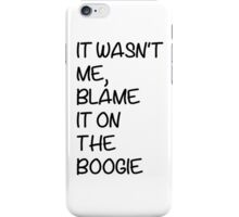Blame it on... iPhone Case/Skin
