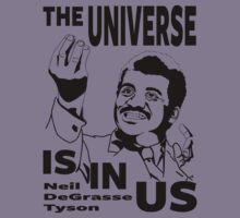 The Universe Is In Us - Neil DeGrasse Tyson T Shirt Kids Clothes