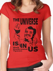 The Universe Is In Us - Neil DeGrasse Tyson T Shirt Women's Fitted Scoop T-Shirt