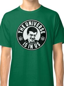 The Universe Is In Us - Neil DeGrasse Tyson  Classic T-Shirt