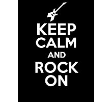 Keep Calm and Rock On  Photographic Print