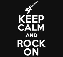 Keep Calm and Rock On  by romysarah