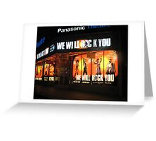 We Will Rock You  Greeting Card