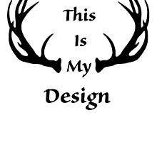This Is My Design by CoppersMama