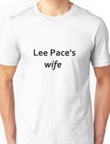 Lee Pace's wife Unisex T-Shirt
