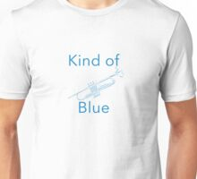 Kind of blue? Unisex T-Shirt