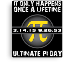 '2015 Ultimate Pi Day Gold Collector's Edition' T-Shirts, Hoodies, Accessories and Gifts Canvas Print