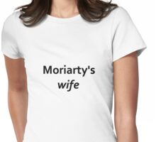 Moriarty's wife Womens Fitted T-Shirt