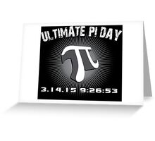 'Ultimate Pi Day 2015 3-D' T-Shirts, Hoodies, Accessories and Gifts Greeting Card