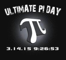 'Ultimate Pi Day 2015 3-D' T-Shirts, Hoodies, Accessories and Gifts T-Shirt