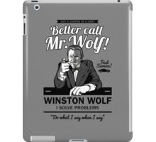 Better call Mr. Wolf iPad Case/Skin