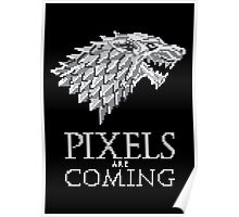 Pixels are Coming Poster