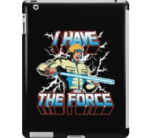 I Have the Force iPad Case/Skin