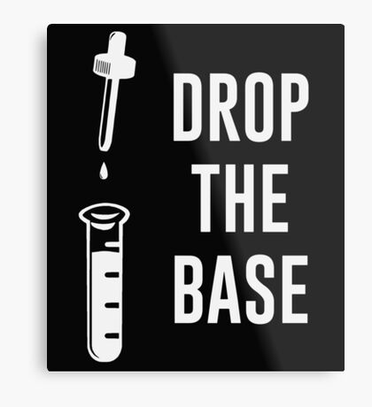 Drop the Bass Chemistry Base Metal Print