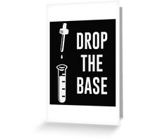 Drop the Bass Chemistry Base Greeting Card