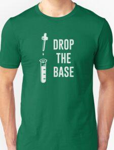 Drop the Bass Chemistry Base Unisex T-Shirt