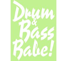 Drum & Bass Babe! Photographic Print
