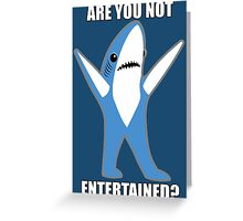 Katy Perry Half Time Performance Dancing Tsundere the Shark - Are you not entertained? Greeting Card
