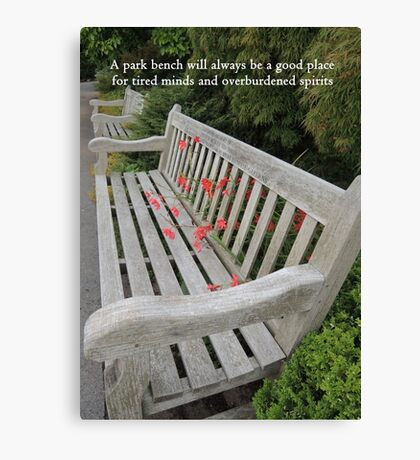 A Good Place for Tired Minds and Overburdened spirits Canvas Print