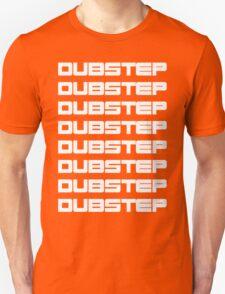 dubstep dubstep dubstep Unisex T-Shirt
