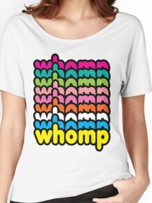 Whomp Whomp Whomp Women's Relaxed Fit T-Shirt
