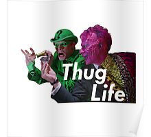 The Riddler and TwoFace- Thug Life Poster