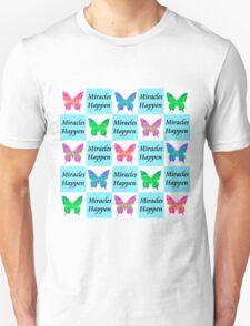 BLUE BUTTERFLY MIRACLES HAPPEN DESIGN Unisex T-Shirt