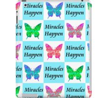 BLUE BUTTERFLY MIRACLES HAPPEN DESIGN iPad Case/Skin