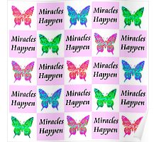 PINK BUTTERFLY MIRACLES HAPPEN DESIGN Poster