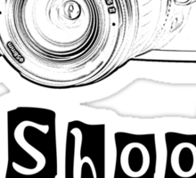 I Shoot People! Sticker