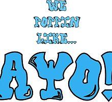 AYO! by TOMSEDDON