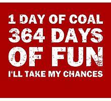 Christmas Coal VS 364 Days of Fun Photographic Print