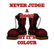 Never Judge a Boot by it's Colour - plain by SquareDog