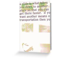 a slide Greeting Card