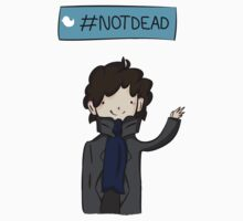 Sherlock #Not Dead by CuteSherPop