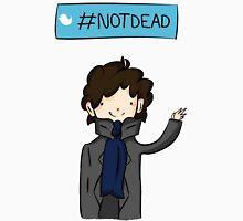 Sherlock #Not Dead Unisex T-Shirt