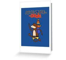 Adventure-Oooie Greeting Card