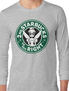 2nd Starbucks to the Right Long Sleeve T-Shirt
