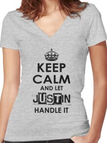 Keep Calm And Let Justin Handle It Women's Fitted V-Neck T-Shirt