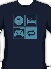 Eat, Sleep, Game, Repeat. T-Shirt