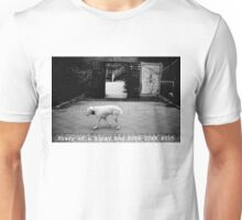 Diary of a Stray Dog 2006-20XX #015 Unisex T-Shirt