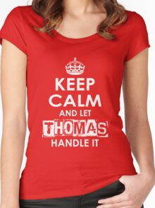 Keep Calm and Let Thomas Handle It Women's Fitted Scoop T-Shirt