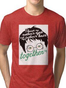 Lily's eyes & James'hair Tri-blend T-Shirt