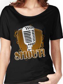 SHOUT! Women's Relaxed Fit T-Shirt