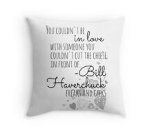 Freaks and Geeks on Love Throw Pillow