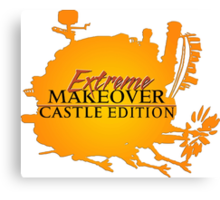 Extreme Makeover Castle Edition Canvas Print